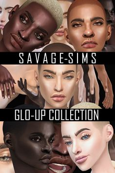 """savage-sims:  """" -ALL COLORS/STYLES NOT SHOWN-  -GLO UP COLLECTION- (3 items)  •  Skin: A glowy healthy skin, with full pouty lips, and glossy eyelids. Comes with eyebrow/no eyebrow variants. (34 swatches)  •  Eyes: A shiny realistic eye. (43 swatches)  • ..."""