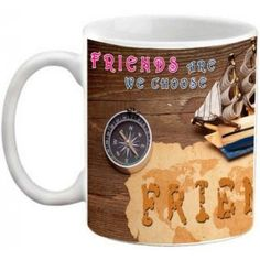 COFFEE MUG - FRIENDSHIP - FRIENDS ARE THE FAMILY WE CHOOSE FOR OURSELVES QUOTES…
