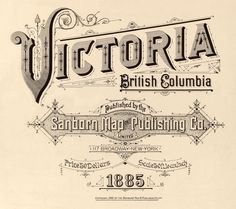 Vintage Typography - Victoria British Columbia Sanborn Map Title Page Font Design, Lettering Design, Graphic Design, Vector Design, Type Design, Vintage Typography, Typography Letters, Vintage Logos, Retro Logos