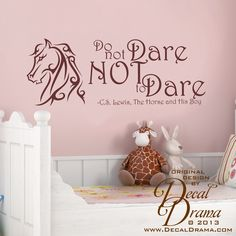 """Narnia, The Horse & His Boy quote: Do not DARE NoT to DARE, wall decal: approximately 36-1/2""""w x 14""""h (93cm x 36cm)"""