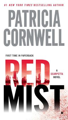Red Mist: Scarpetta (Book 19) (The Scarpetta Series) Reprint, Patricia Cornwell - Amazon.com