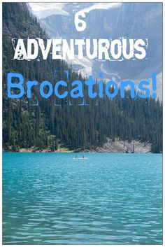 For the guys! 6 Adventurous Brocations! Travel all around the world with your friends and experience these great adventures!
