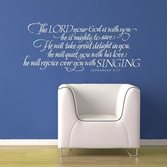 """""""The Lord your God is with you, he is mighty to save. He will take great delight in you, he will quiet you with his love, he will rejoice over you with singing. Zephaniah 3 17, Jesus Scriptures, Mighty To Save, Song Words, Speak Life, Favorite Bible Verses, Vinyl Wall Decals, Vinyl Art, Scripture Art"""