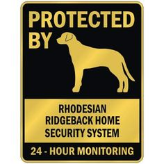 PROTECTED BY RHODESIAN RIDGEBACK HOME SECURITY SYSTEM PARKING SIGN DOG   Patio Reviews