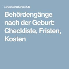 Behördengänge nach der Geburt: Checkliste, Fristen, Kosten