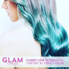 Glam Seamless uses chemical free color to achieve your desired ombr� look!
