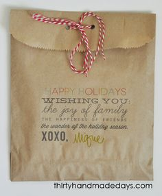 gift bag greeting...print holiday greetings on craft bags or lunch sacks...perfect to put a cookie or baked good in.
