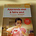 Mercredi Montessori : Apprends-moi à faire seul, la pédagogie Montessori expliquée aux parents.