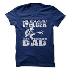 WELDER DAD  t shirts and hoodies