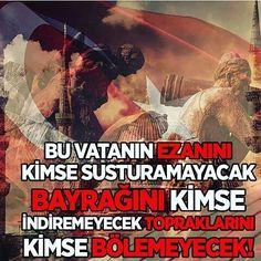 Ezan dinmez! Bayrak inmez! Türkiye Cumhuriyeti, Bütündür bölünemez!