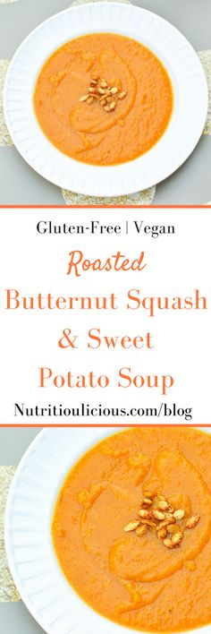 Roasted Butternut Squash and Sweet Potato Soup | Butternut squash soup is made even creamier by roasting it with sweet potatoes in this vegan and gluten-free version that's sweetened with maple syrup and seasoned with warming winter spices. Get the recipe @jlevinsonrd.