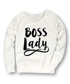 Look at this #zulilyfind! White & Black Script 'Boss Lady' Sweatshirt #zulilyfinds