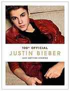 100% official Justin Bieber : just getting started  Author:Justin Bieber  Publisher:New York, N.Y. : HarperCollins, 2012.  Edition/Format: Book : Biography : Juvenile audience : English : 1st U.S. edView all editions and formats   Summary:Starting from the first night of his debut world tour, Justin Bieber invites you to follow him on his rollercoaster ride to super stardom.