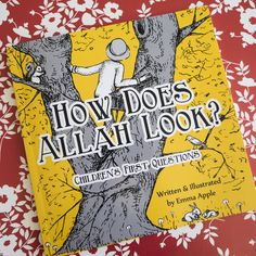 How Does Allah Look? is the second in the best selling Islamic Children's series by author-illustrator Emma Apple. Islamic Books For Kids, Islam For Kids, Muslim Family, Islamic Studies, Islamic Teachings, Ramadan Decorations, Kids Lighting, To My Daughter, Daughters