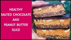 Healthy Salted Chocolate And Peanut Butter Slice - Rachael Attard Healthy Mummy Recipes, Raw Food Recipes, Sweet Recipes, Raw Vegan Desserts, Healthy Sweets, Salted Chocolate, Healthy Chocolate, Healthy Bars, Healthy Slices