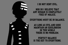 This is the best quote I've read so far from the anime- Soul Eater By Death The Kid Soul Eater Zitate, Soul Eater Quotes, Anime Soul, Anime Nerd, Anime Life, Fantasy Anime, Plus Tv, Kids Background, Manga Quotes