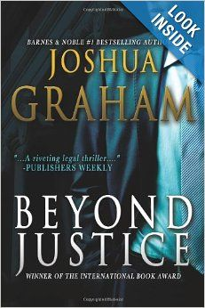 Beyond Justice by Joshua Graham.  Cover image from amazon.com.  Click the cover image to check out or request the mystery kindle.