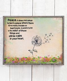 Look what I found on #zulily! 'Peace' Dandelion Wall Sign #zulilyfinds
