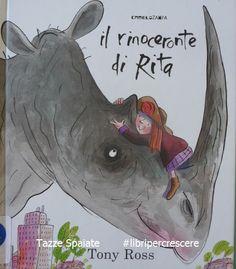 Mamma Aiuta Mamma: Libri per crescere: Il rinoceronte di Rita