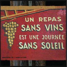 Un repas sans vin est une journée sans soleil
