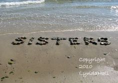 SISTERS 5x7 Beach Wish Sentiment Photo with Mat by myBeachWishes