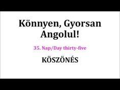 Könnyen, Gyorsan Angolul 1-106. nap - YouTube Nap Day, Texts, Youtube, Cards Against Humanity, English, Education, English Language, Onderwijs, Learning
