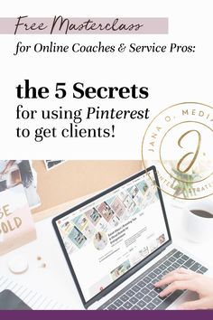 Free Pinterest marketing course - tutorial for online coaches and service providers! Getting Clients with Pinterest for Business - Free masterclass for online coaches and service providers. Free Pinterest course and tutorial about how to get coaching clients using Pinterest marketing. For health coaches, life coaches, service providers and coaches who use social media to get clients.