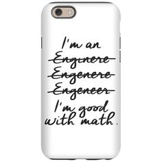 Math iPhone 6 Tough Case   im_engineer #engineer #enginere #engenere #engeneer #good_with_math #math #sweatshirt #mug #bag #curtain #hoodie  #profession #phonecase #clock #watch #cards #gifts #vneck #funny