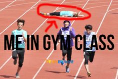 Haha! No, but really...this is why I dropped out of school. Collapsed on the track...they just HAD to keep pushin me...