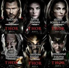 The real Thor posters. Very true.
