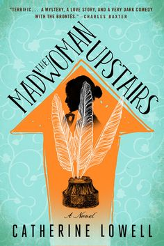 Giveaway of The Madwoman Upstairs by Catherine Lowell