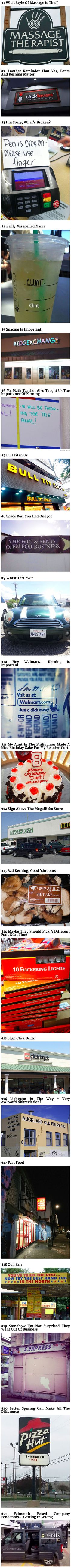 Here are 21 examples showing why letter spacing and fonts are important on signs.