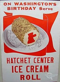 """""""Hatchet Center Ice Cream Roll"""". I wonder why they settled on a hatchet, instead of a bell, or an eagle, or a flag..."""