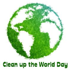 September 16 is Clean up the World Day.  Start with your corner & go from there!