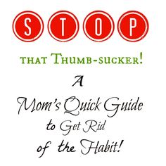 Have a thumb-sucker? Try these positive parenting tips to get rid of the habit!