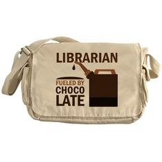 Librarian, Fueled By Chocolate!  Funny book Messenger Bag on CafePress.com #librarian #bookbag