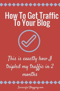This is exactly how I tripled my blog traffic in 2 months in 3 steps
