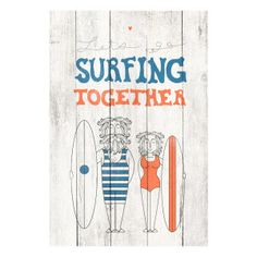 Panneau en bois de pin Surfing together blanc 40 x 3 x 60 cm Decoration, Really Cool Stuff, Summer Time, Branding Design, Surfing, Nice Things, Quotes, The Originals, Wood Pictures