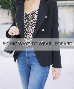 5 Chic Ways to Wear Leopard