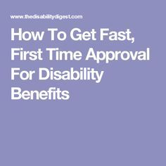How To Get Fast, First Time Approval For Disability Benefits . How To Get Fast, Fibromyalgia Disability, Disability Help, Disability Insurance, Disability Quotes, Fibromyalgia Syndrome, Disability Application, How To Get Faster, Va Benefits, Fibromyalgia