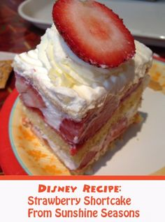 Strawberry Shortcake from Sunshine Seasons at Epcot