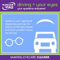 Drivers are you unsure what frames or lenses are best for you?