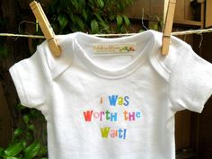 FREE SHIPPING I Was Worth the Wait Onesie Short Sleeve with Gift Wrapping.. $16.00, via Etsy.