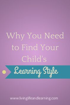 What is Your Child's Learning Style? #homeschool #homeschooling