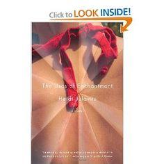The Uses of Enchantment: A Novel (Vintage Contemporaries): Heidi Julavits: 9781400078110: Amazon.com: Books