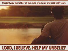 Mark 9-24 Lord I Believe Help My Unbelief brown copy