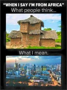 When I say I'm from africa : What they think VS. Places To Travel, Places To See, African Memes, Africa Quotes, I Am An African, Black Girl Problems, African Countries, My Land, Frases