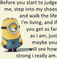 Funny minions pictures with captions PM, Wednesday July 2015 PDT) – 20 pics Great Quotes, Quotes To Live By, Me Quotes, Funny Quotes, Inspirational Quotes, Motivational, Humor Quotes, Minion Jokes, Minions Quotes