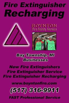 Fire Extinguisher Recharging Bay Township, MI (517) 316-9911 We're Boynton Fire Safety Service. Call Today and Discover the Complete Source for all Your Fire Protection!