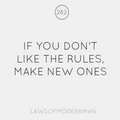 If you don't like the rules, make new ones. #entrepreneur #entrepreneurship